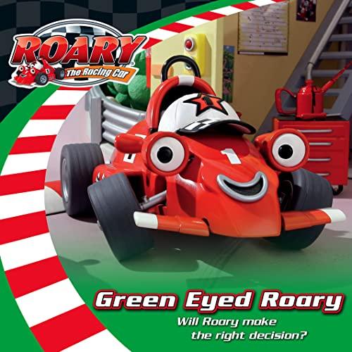 9780007275236: Green Eyed Roary. (Roary the Racing Car)