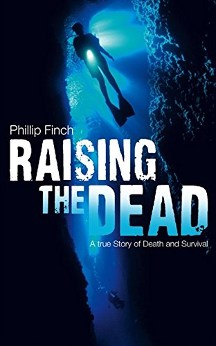 9780007275533: Raising the Dead: A True Story of Death and Survival