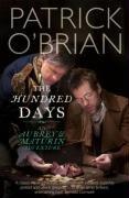 9780007275625: The Hundred Days: An Aubrey & Maturin Adventure
