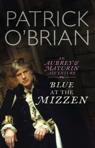 Blue at the Mizzen (0007275633) by Patrick O'Brian