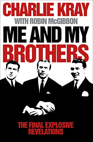 9780007275816: Me and My Brothers: The Final Revealing Story