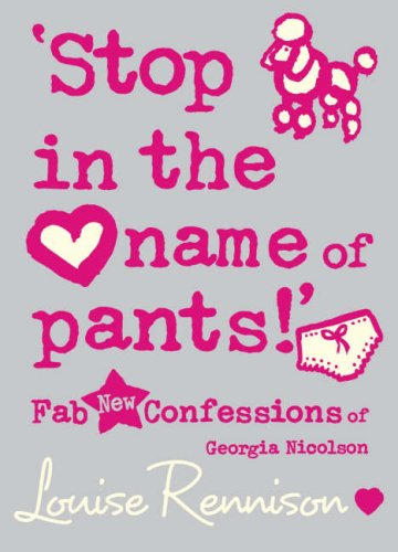 9780007275830: 'Stop in the name of pants!' (Confessions of Georgia Nicolson, Book 9)