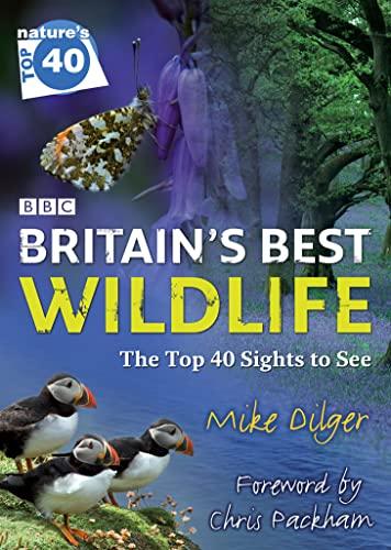 9780007275915: Nature's Top 40: Britain's Best Wildlife