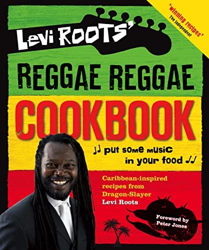 9780007275960: Levi Roots' Reggae Reggae Cookbook