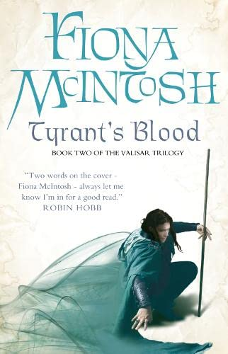9780007276035: Tyrant's Blood: Book Two of the Valisar Trilogy (Valisar Trilogy 2)