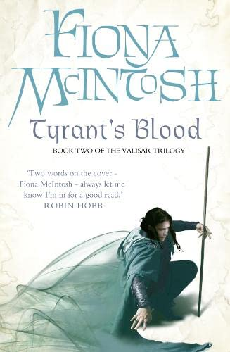 9780007276042: Tyrant's Blood: Book Two of the Valisar Trilogy