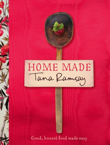 9780007276080: Home Made: Good, Honest Food Made Easy