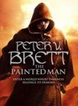 9780007276158: The Painted Man (The Demon Cycle, Book 1)
