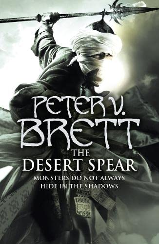 The Desert Spear (The Demon Cycle): Peter V. Brett