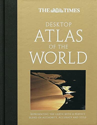 9780007276370: The Times Desktop Atlas of the World (World Atlas)