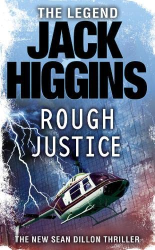 9780007276394: Rough Justice (Sean Dillon Series, Book 15)