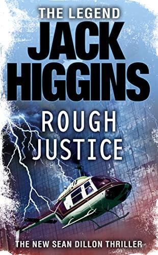 9780007276394: Rough Justice (Sean Dillon Series, Book 15)