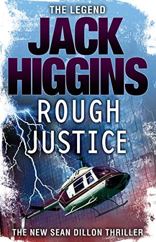 9780007276400: Rough Justice (Sean Dillon Series, Book 15)