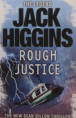 9780007276417: Rough Justice (Sean Dillon Series, Book 15)