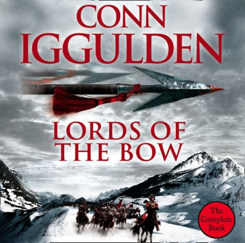 9780007276691: Lords of the Bow