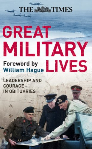 9780007276707: The Times Great Military Lives: Leadership and Courage-in Obituaries (Times (Times Books))