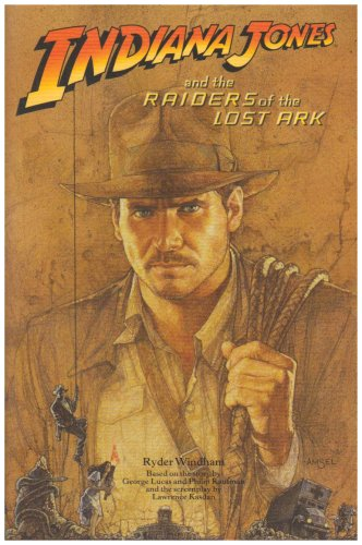 9780007276752: Indiana Jones – Indiana Jones and the Raiders of the Lost Ark: Novelisation