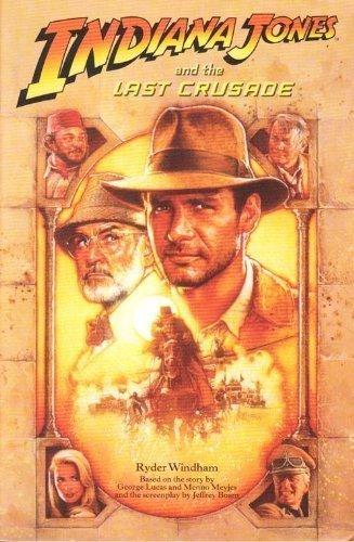 9780007276776: Indiana Jones – Indiana Jones and the Last Crusade: Novelisation