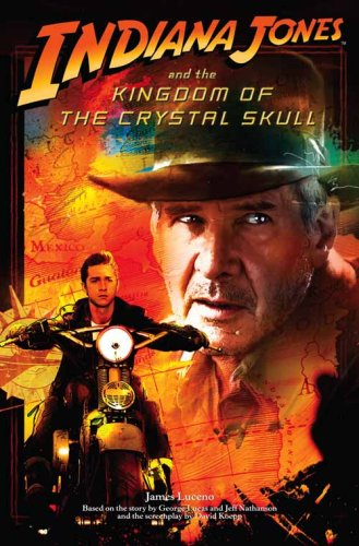 9780007276783: Indiana Jones and the Kingdom of the Crystal Skull