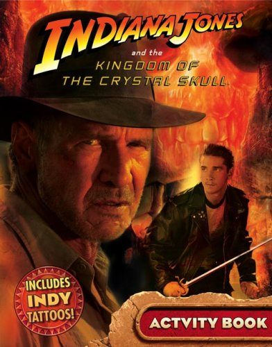 9780007276790: Indiana Jones and the Kingdom of the Crystal Skull - Indy's Journal Activity Book