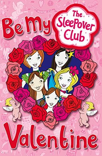 9780007277056: The Sleepover Club: Be My Valentine