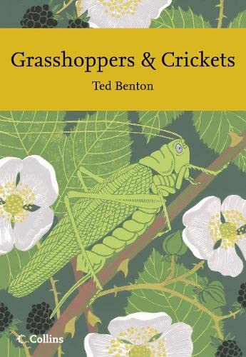 9780007277247: Grasshoppers and Crickets (Collins New Naturalist)