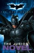 9780007277254: Batman – The Dark Knight – The Junior Novel