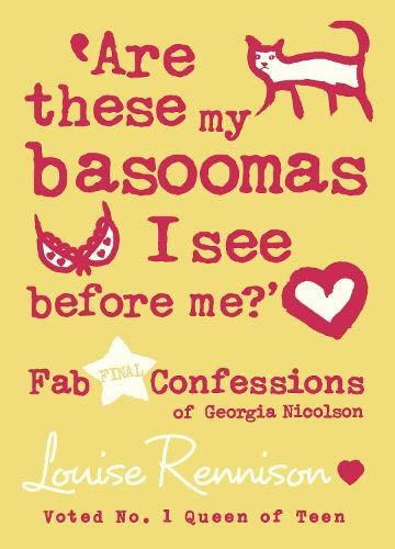 9780007277339: Are These My Basoomas I See Before Me?: Book 10 (Confessions of Georgia Nicolson)