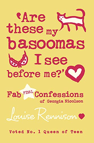 9780007277346: Are these my basoomas I see before me? (Confessions of Georgia Nicolson, Book 10)