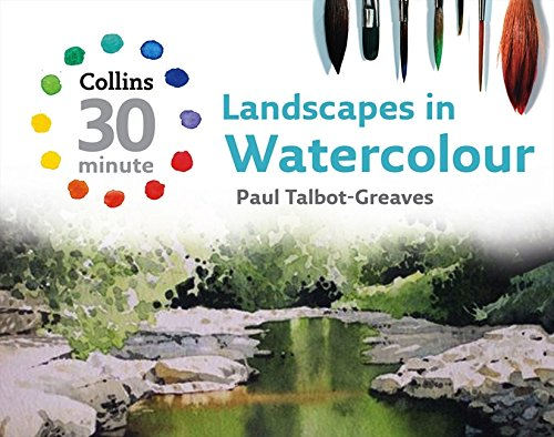 9780007277513: Landscapes in Watercolour (Collins 30-Minute Painting)