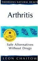 9780007277667: Arthritis: Safe Alternatives Without Drugs (Thorsons Natural Health)