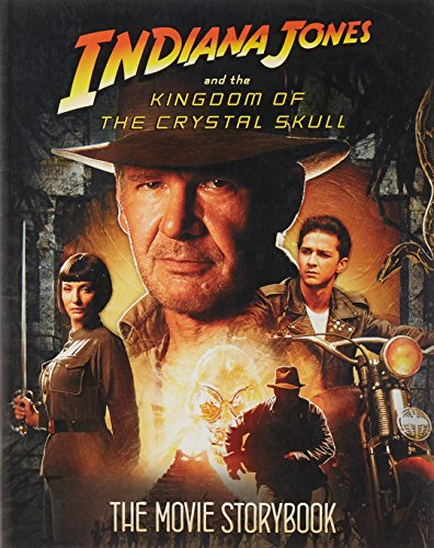 9780007277827: Indiana Jones and the Kingdom of the Crystal Skull - Movie Storybook