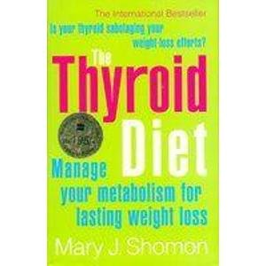 9780007277872: The Thyroid Diet: Manage Your Metabolism for Lasting Weight Loss