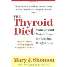 9780007277872: Thyroid Diet, The: Manage Your Metabolism for Lasting Weight Loss