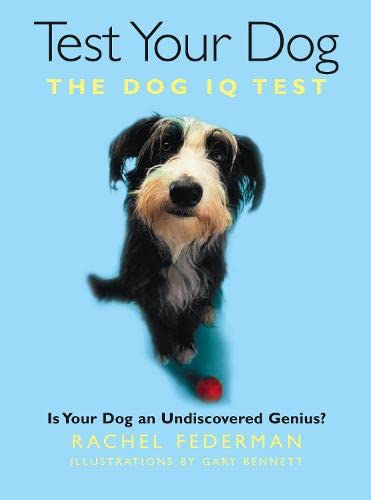 9780007278213: Test Your Dog: Is Your Dog an Undiscovered Genius?