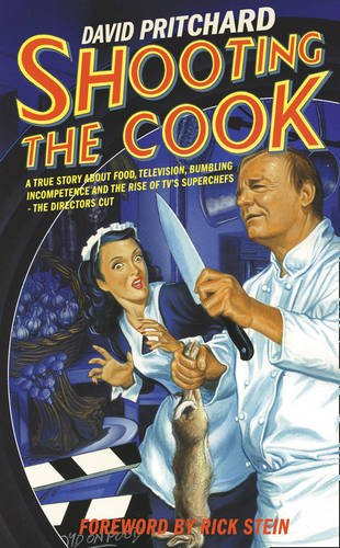 9780007278305: Shooting the Cook
