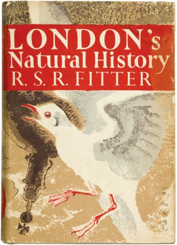 London's Natural History (Collins New Naturalist Library): Richard Sidney Richmond Fitter