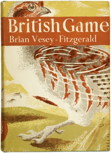 9780007278572: British Game (Collins New Naturalist Library)