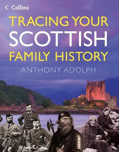 9780007278749: Collins Tracing Your Scottish Family History