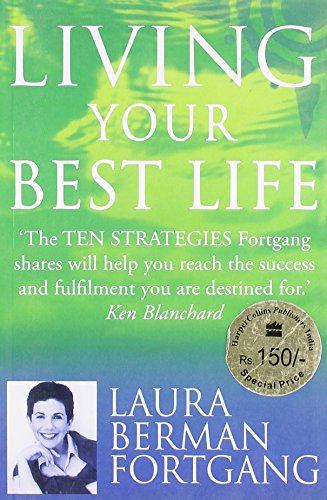 9780007278756: Living Your Best Life: 10 strategies to go from where you are to where you are meant to be