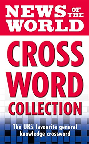 9780007278817: News of the World Crossword Collection: The much-loved general knowledge crossword from the News of the World