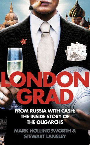 9780007278862: Londongrad: From Russia with Cash; The Inside Story of the Oligarchs