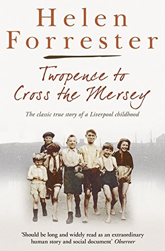 9780007279784: Twopence to Cross the Mersey/Liverpool Miss (Helen Forrester Bind Up 1)