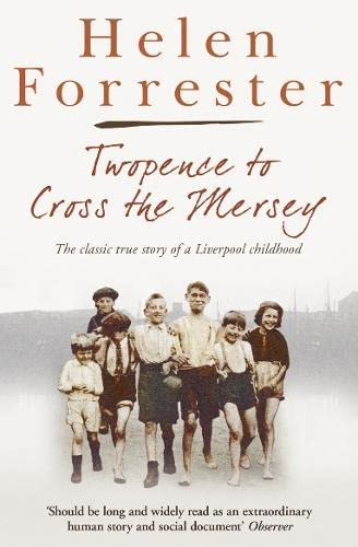 9780007279784: Twopence to Cross the Mersey (Helen Forrester Bind Up 1)