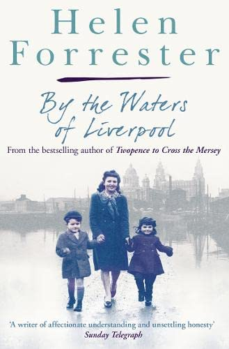 9780007279814: By the Waters of Liverpool (Helen Forrester Bind Up 2)