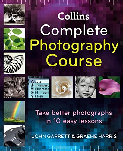 9780007279920: Collins Complete Photography Course