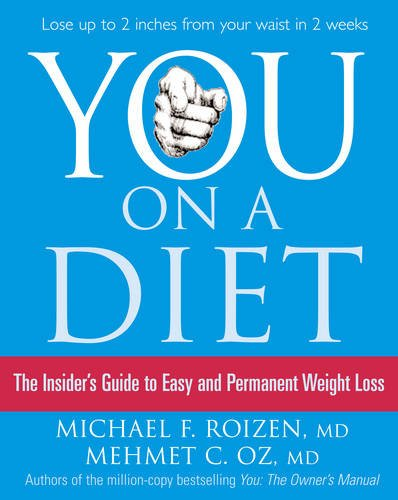 9780007280063: You: On a Diet: The Insider's Guide to Easy and Permanent Weight Loss