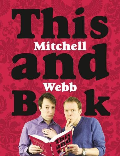9780007280193: This Mitchell and Webb Book