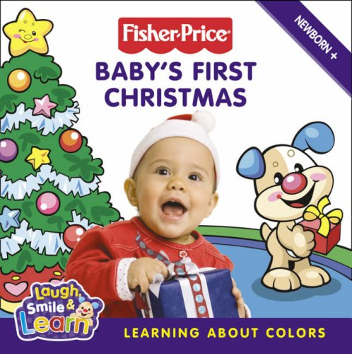9780007280230: Fisher-Price Laugh, Smile and Learn - Baby's First Christmas: Learning about colours