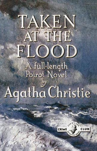 9780007280520: Taken at the Flood (Poirot)
